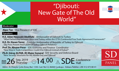 """Djibouti: New Gate of the Old World"""